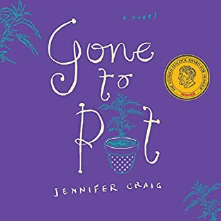 Gone to Pot                   Written by:                                                                                                                                 Jennifer Craig                               Narrated by:                                                                                                                                 Kyra Harper                      Length: 6 hrs     3 ratings     Overall 4.7
