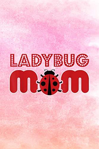 Body Progress Tracker Women Ladybug Mom Dress Mother Quote Girls Ladybug: 6' x 9' size, 114 pages