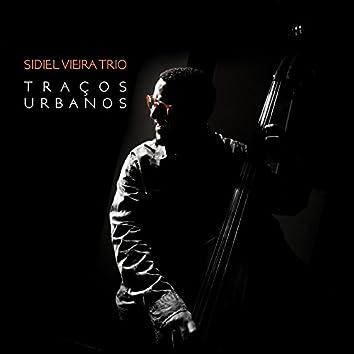 Sidiel Vieira Trio: Traços Urbanos