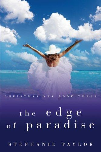 The Edge of Paradise: Christmas Key Book Three