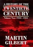 1933-51 (v.2) (History of the Twentieth Century)