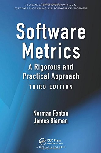 Compare Textbook Prices for Software Metrics: A Rigorous and Practical Approach, Third Edition Chapman & Hall/CRC Innovations in Software Engineering and Software Development Series 3 Edition ISBN 9781439838228 by Fenton, Norman,Bieman, James