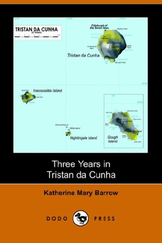 Three Years in Tristan Da Cunha (Dodo Press)