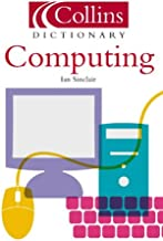 Computers and It (Collins Dictionary Of...)