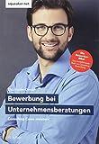Das Insider-Dossier: Bewerbung bei Unternehmensberatungen: Consulting Cases meistern - Stefan Menden