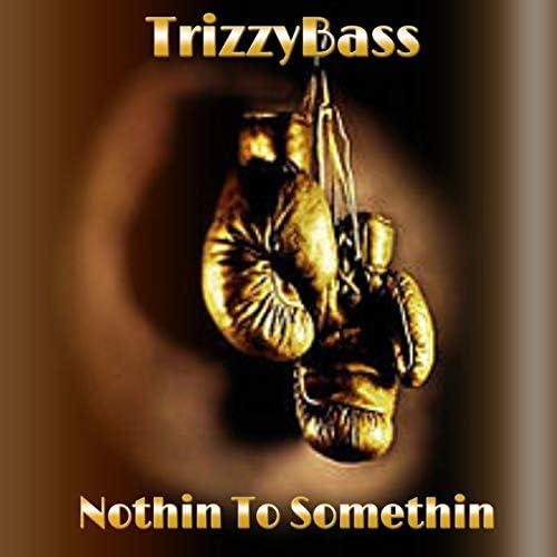 TrizzyBass
