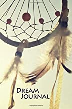 Dream Journal: Diary / Notebook / Log Book / Workbook for Your Dreams and their Interpretations and More