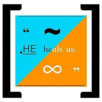 HE Heals Us.
