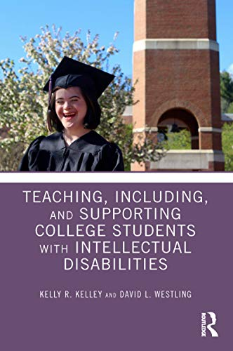 Teaching, Including, and Supporting College Students with Intellectual Disabilities (English Edition)