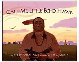 Call Me Little Echohawk