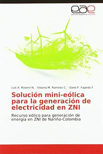 Solución mini-eólica para la generación de electricidad en ZNI: Recurso eólico para...