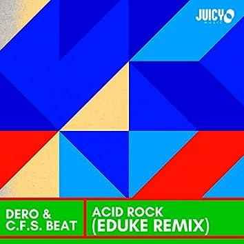 Acid Rock (Eduke Remix)
