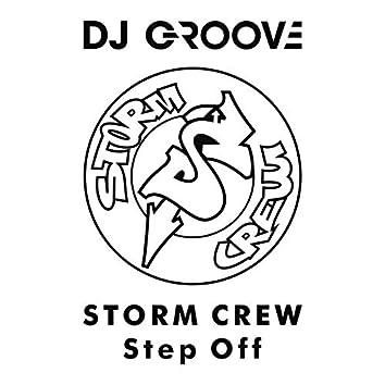 "Storm Crew ""Step off"""
