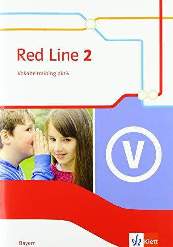 Red Line 2. Ausgabe Bayern: Vokabeltraining aktiv Klasse 6 (Red Line. Ausgabe für Bayern ab 2017)