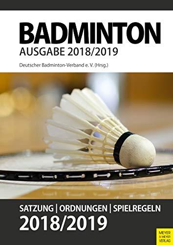Badminton- Satzung, Ordnung, Spielregeln 2018/2019