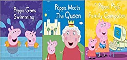 Storybook Collection: Peppa Goes Swimming, Peppa Meets The Queen and Peppa Pig's Family Computer by [Loring Doyon]