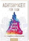 Achtsamkeit für dich: 50 Karma-Kärtchen | Schön gestaltete Achtsamkeitskarten in Geschenkbox zur Stressbewältigung im Alltag, Spielkartenformat