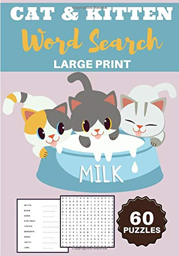 Cat & Kitten Word Search: Milk | 60 Word puzzles for Adults...