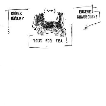 Tout for Tea !