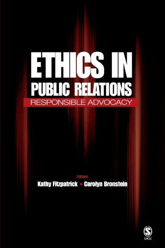 Compare Textbook Prices for Ethics in Public Relations: Responsible Advocacy 1 Edition ISBN 9781412917988 by Fitzpatrick, Kathy R.,Bronstein, Carolyn