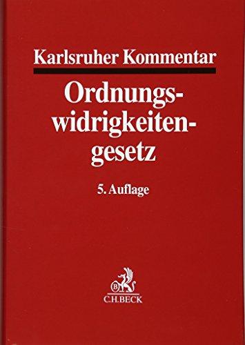 Karlsruher Kommentar zum Gesetz über Ordnungswidrigkeiten