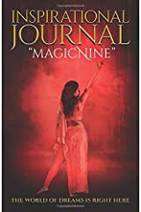 """Inspirational Journal """"magicNine"""": The World Of Dreams Is Right Here Paperback"""