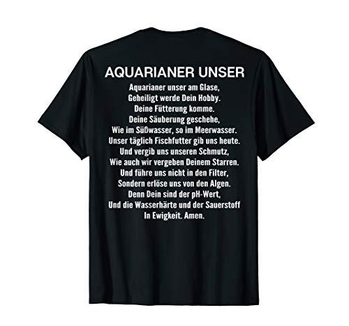 Aquarianer Unser Gebet Aquarium Zierfische Aquaristik T-Shirt