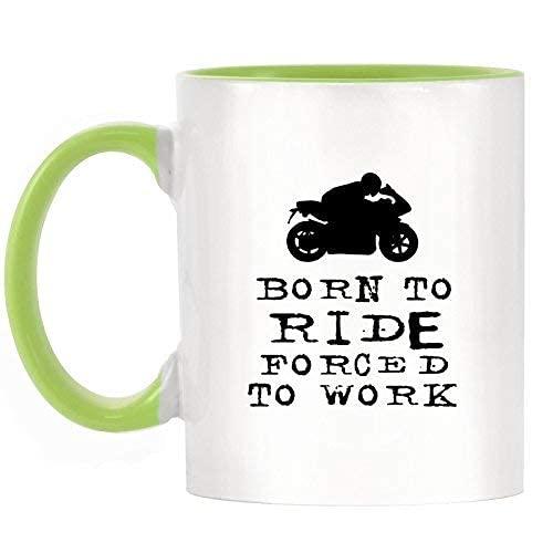 N\A Taza de café Born to Ride Forced to Work Motos Diseño Taza de Dos Tonos con Mango Verde Claro y cerámica Interior de 11 oz