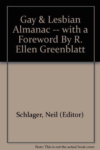 Gay & Lesbian Almanac -- with a Foreword By R. Ellen Greenblatt