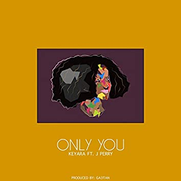 Only You (feat. J Perry)
