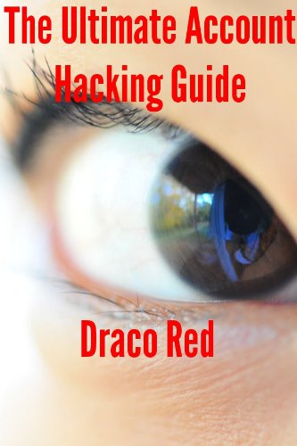 The Ultimate Account Hacking Guide (English Edition)
