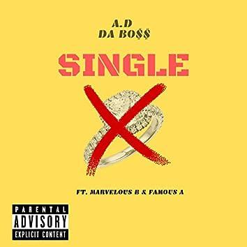 Single (feat. Mervelous B & Famous A)