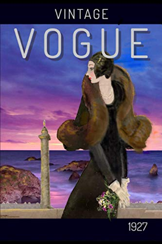 VINTAGE VOGUE: Journal/Notebook - Cover inspired by vintage 1927 Vogue magazine - 120 lined pages - 6' x 9'
