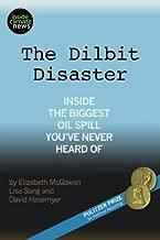 The Dilbit Disaster: Inside The Biggest Oil Spill You've Never Heard Of