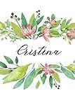 Cristina: Cuaderno personalizado para mujeres (Diario con nombre, Regalo personalizado)