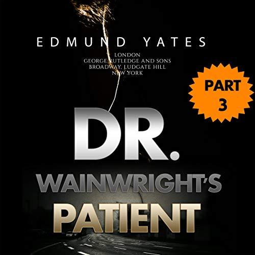 Dr. Wainright's Patient - Part 3 cover art