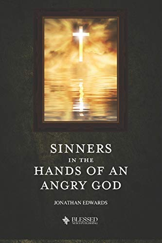Sinners in the Hands of an Angry God (Illustrated)