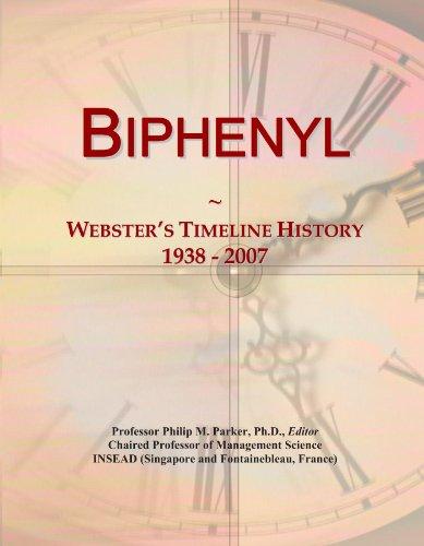 Biphenyl: Webster's Timeline History, 1938 - 2007