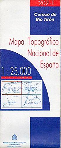 MAPA TOPOGRÁFICO NACIONAL DE ESPAÑA. Escala 1:25.000. 202-I. CEREZO DE RÍO TIRÓN.