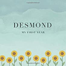 Desmond My First Year: Baby Book I Babyshower or Babyparty Gift I Keepsake I Memory Journal with prompts I Pregnancy Gift I Newborn Notebook I For the parents of Desmond