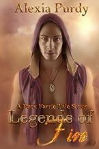 Legends of Fire (A Dark Faerie Tale #7)