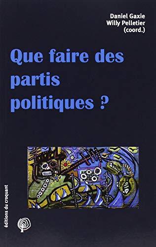 Que faire des partis politiques ?