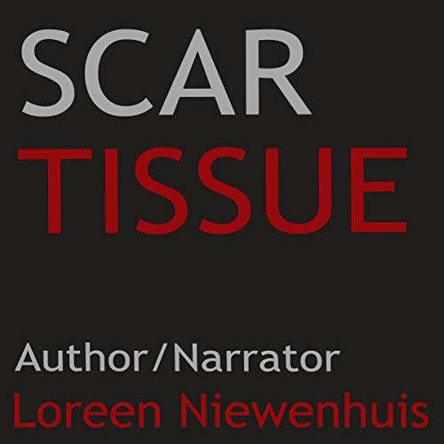 Scar Tissue: A Collection of Short Stories audiobook cover art
