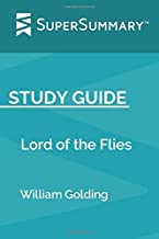 Study Guide: Lord of the Flies by William Golding (SuperSummary)