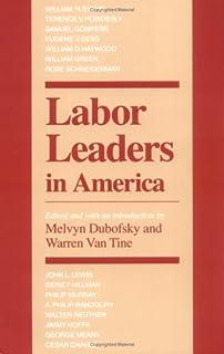 Labor Leaders in America