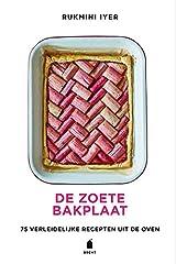 De zoete bakplaat: 75 verleidelijke recepten uit de oven Hardcover