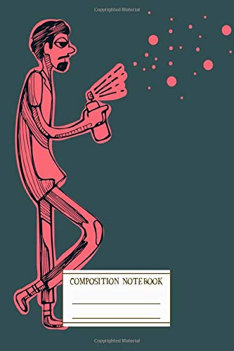 Composition Notebook: Hand Drawn Illustration Or Drawing Of A Graffiti Artist Writers Notebook for Schools, Teachers, Offices