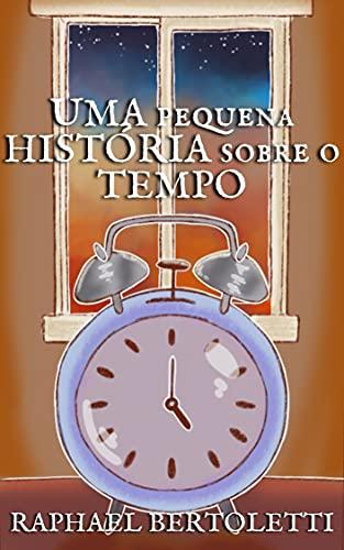 Uma pequena história sobre o Tempo