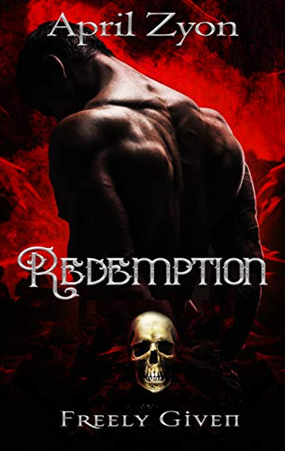 Redemption (Freely Given Book 1) (English Edition)