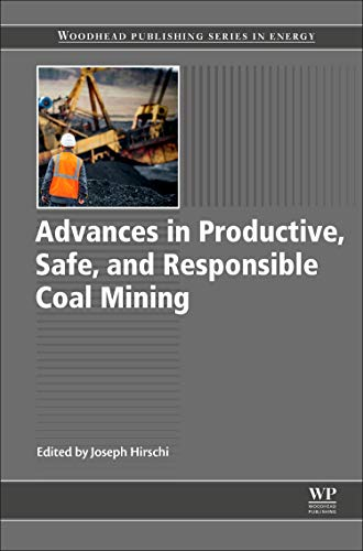 Advances in Productive, Safe, and Responsible Coal Mining (Woodhead Publishing Series in Energy)